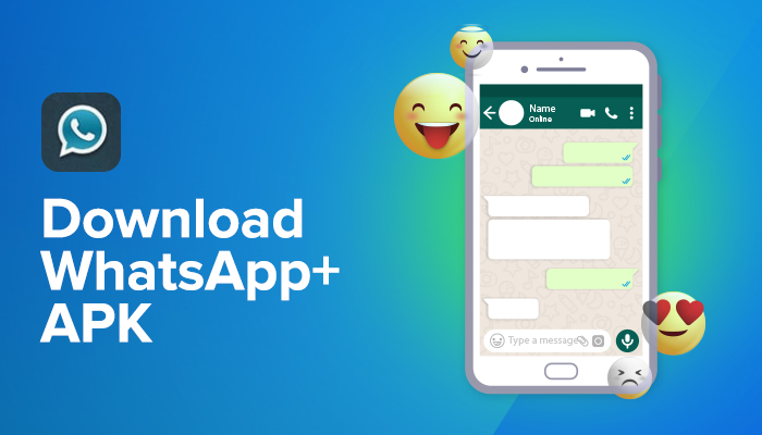 WhatsApp Plus APK Free Download Latest Version