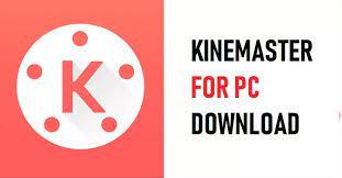 KineMaster MOD For Windows