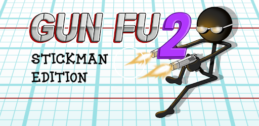 Gun Fu: Stickman 2 MOD APK-[Unlimited Money]