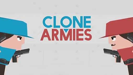 Download Clone Armies 7.8.4 APK (MOD money)  Free