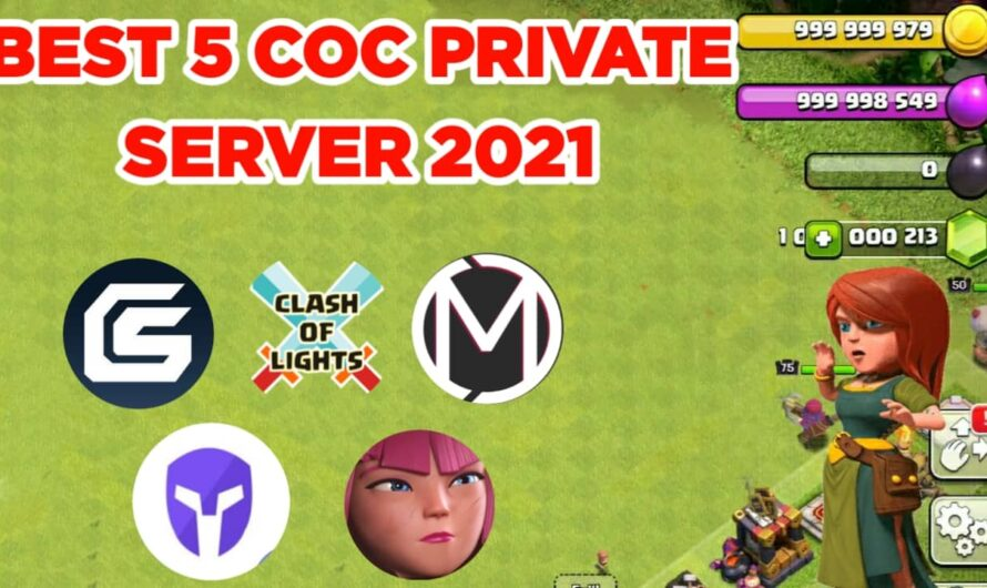 Best Clash of Clans Private Server 2021 | Latest and Updated